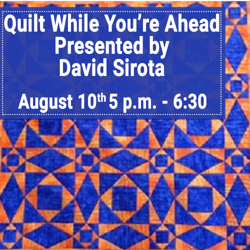 David Sirota - Quilt While You're Ahead!