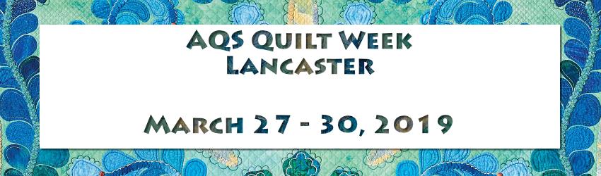 Lancaster Quilt Week