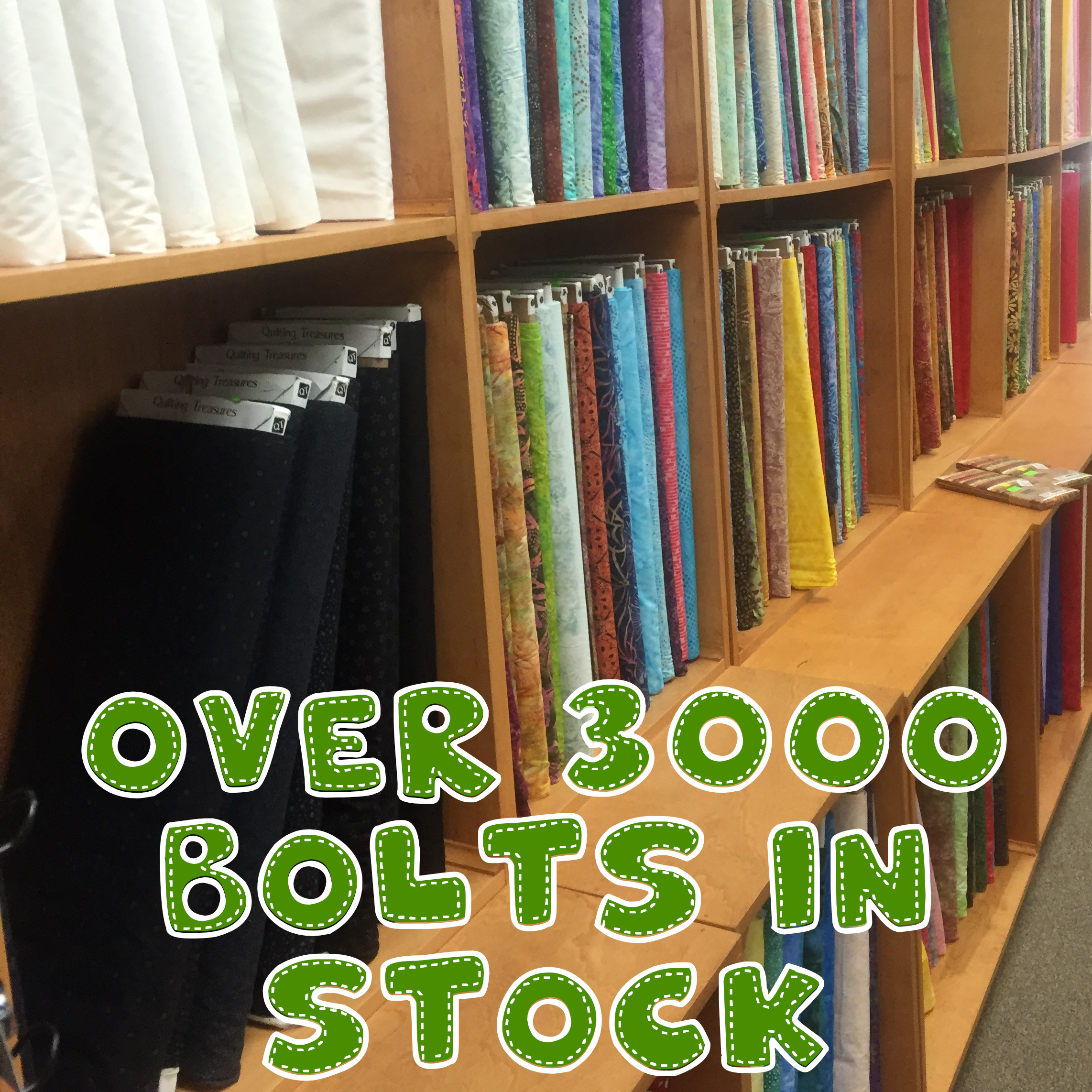 Over 3,000 bolts of fabric in stock